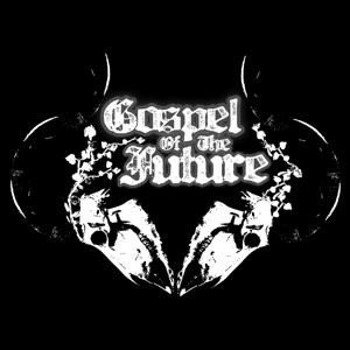 płyta CD: GOSPEL OF THE FUTURE - GOSPEL OF THE FUTURE