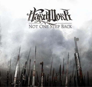 płyta CD: HARD WORK - NOT ONE STEP BACK