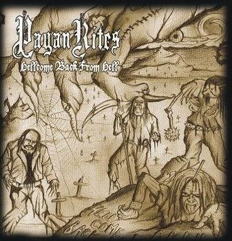 płyta CD: PAGAN RITES - HELLCOME BACK TO EARTH