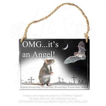 """tabliczka z metalu """"OMG... IT'S AN ANGEL !"""""""