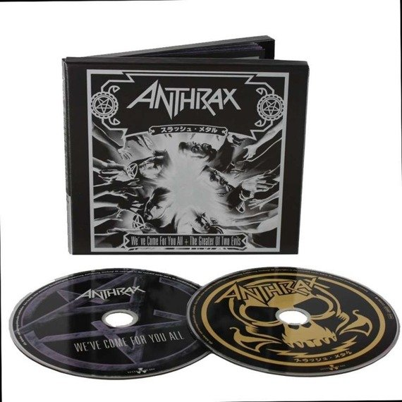 ANTHRAX: WE'VE COME FOR YOU ALL /THE GREATER OF TWO EVILS (2CD DIGIPACK)