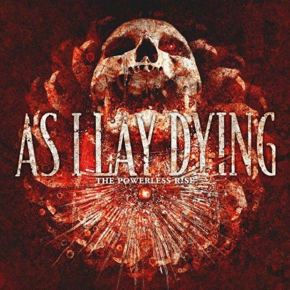 AS I LAY DYING: THE POWERLESS RISE (CD)