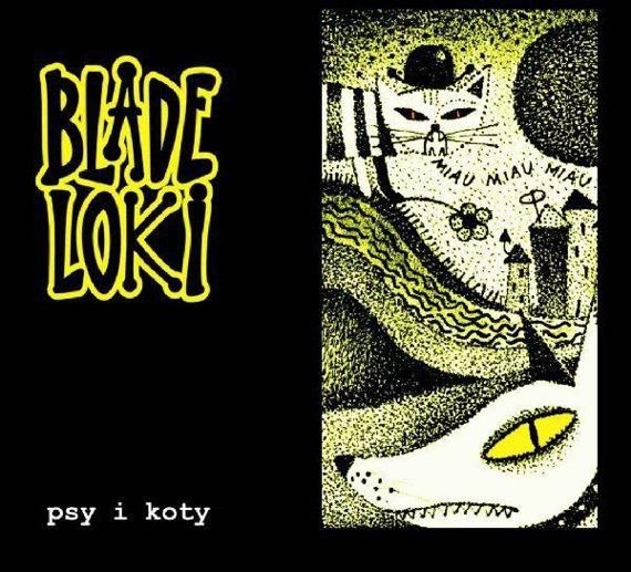 BLADE LOKI: PSY I KOTY (CD)