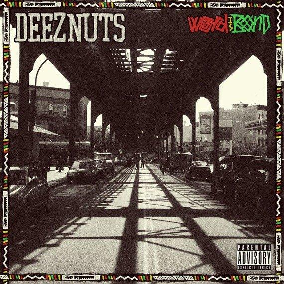 DEEZ NUTS: WORD IS BOND (CD)
