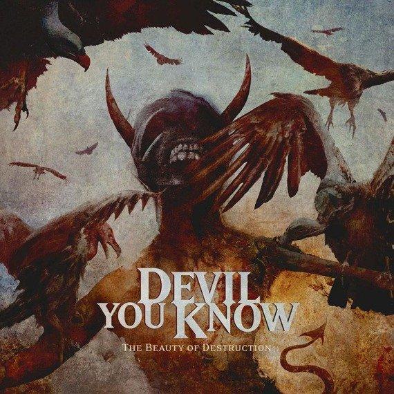 DEVIL YOU KNOW:  THE BEAUTY OF DESTRUCTION (2LP VINYL)