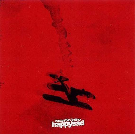 HAPPYSAD: WSZYSTKO JEDNO (CD)