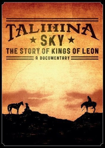 KINGS OF LEON: TALIHINA SKY: THE STORY OF KINGS OF LEON (DVD)