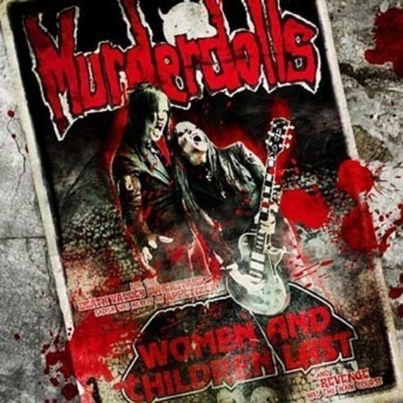 MURDERDOLLS: WOMEN AND CHILDREN LAST (CD)