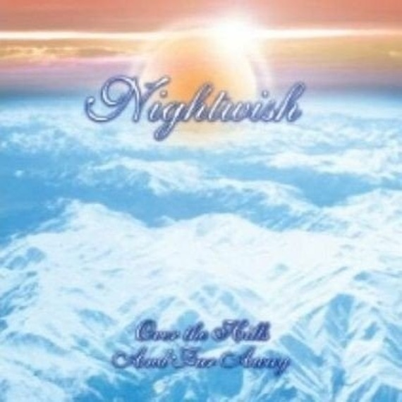 NIGHTWISH: OVER THE HILLS AND FAR AWAY (CD)