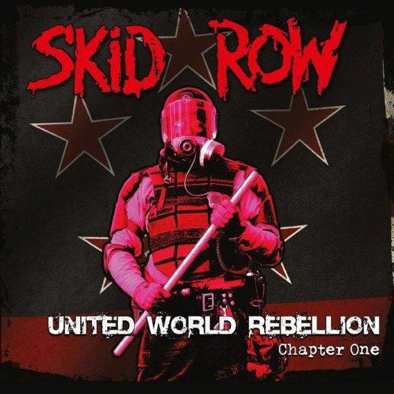 SKID ROW: UNITED WORLD REBELLION CHAPTER ONE (CD)