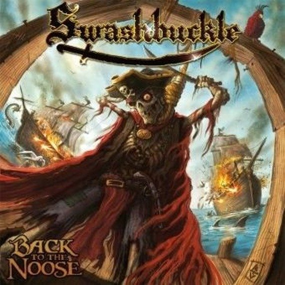SWASHBUCKLE: BACK TO THE NOOSE (CD)