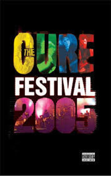 THE CURE : FESTIVAL 2005 (DVD)