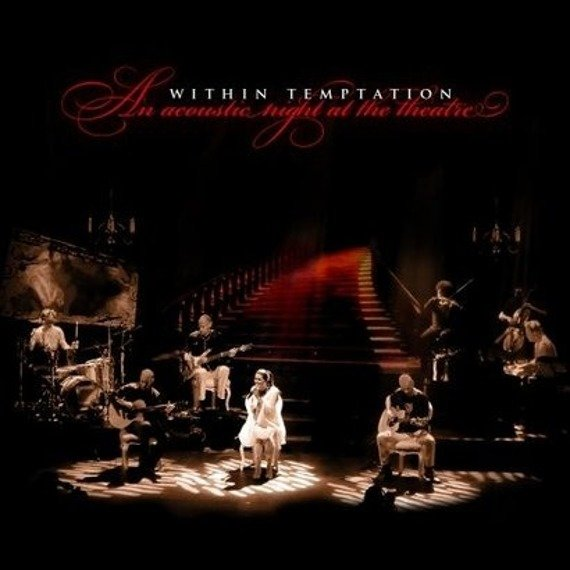 WITHIN TEMPTATION: AN ACOUSTIC NIGHT AT THE THEATRE (CD)