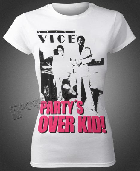 bluzka damska MIAMI VICE - PARTY'S OVER KID