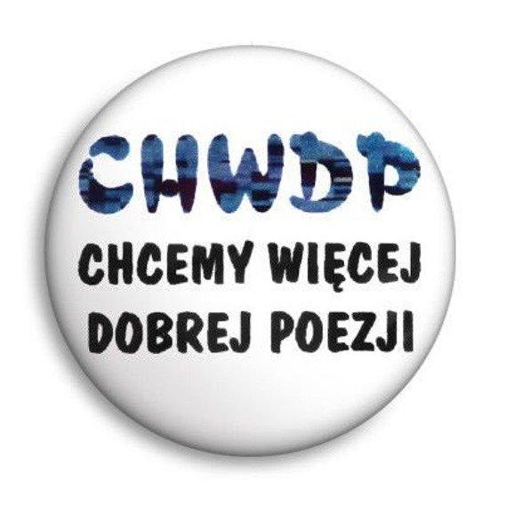 kapsel CHWDP - CHCEMY WIĘCEJ DOBREJ POEZJI Ø25mm