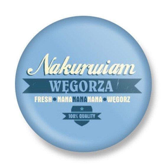 kapsel NAKURWIAM WĘGORZA Ø25mm