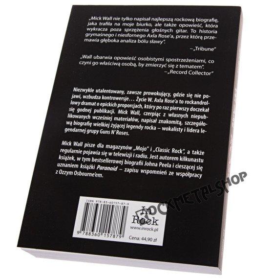 książka W. AXL ROSE autor: MICK WALL