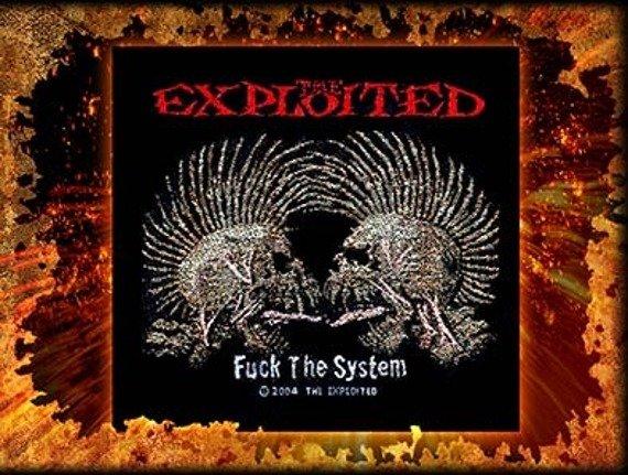 naszywka THE EXPLOITED - FUCK THE SYSTEM