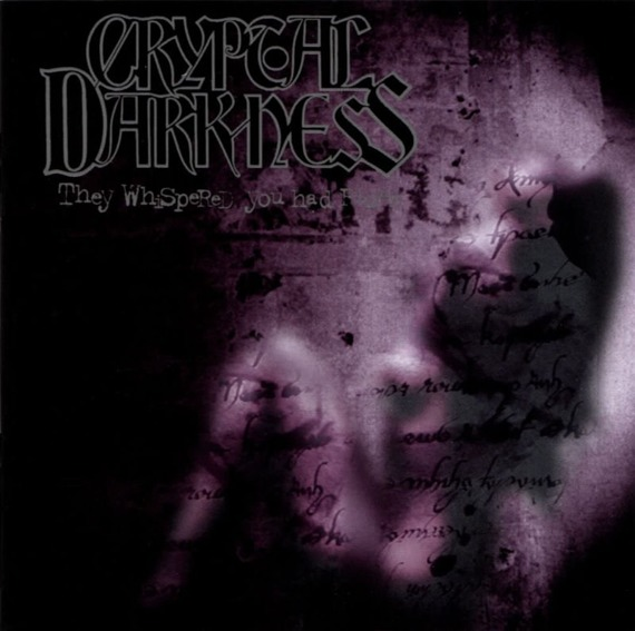 płyta CD: CRYPTAL DARKNESS - THEY WHISPERED YOU HAD RISEN
