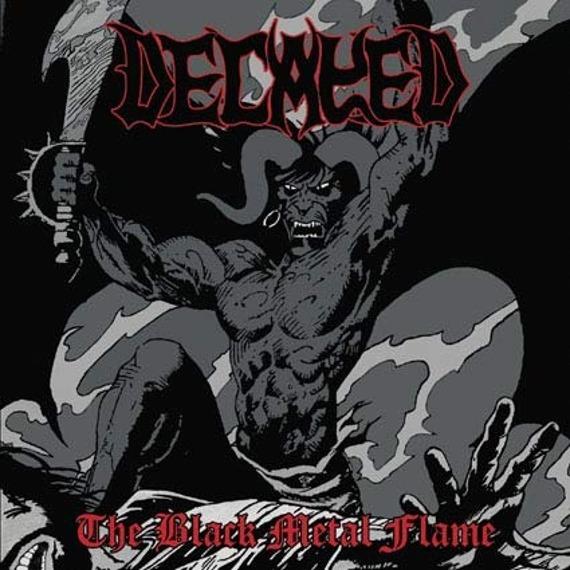 płyta CD: DECAYED - THE BLACK METAL FLAME