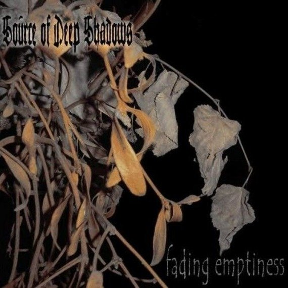 płyta CD: SOURCE OF DEEP SHADOWS - FADING EMPTINESS