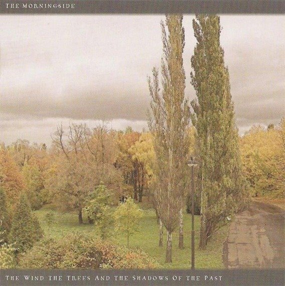 płyta CD: THE MORNINGSIDE - THE WIND, THE TREES AND THE SHADOWS OF THE PAST