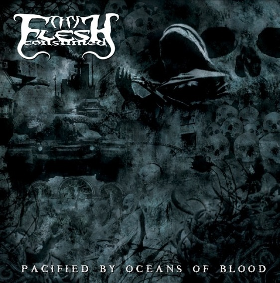 płyta CD: THY FLESH CONSUMED - PACIFIED BY OCEANS OF BLOOD