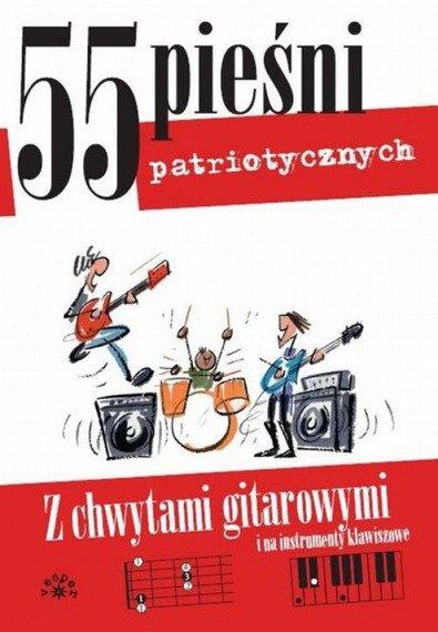 śpiewnik 55 PIEŚNI PATRIOTYCZNYCH - Miętus Maciej (oprac.)