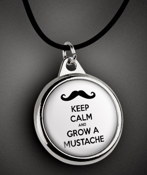 wisior KEEP CALM AND GROW A MUSTACHE